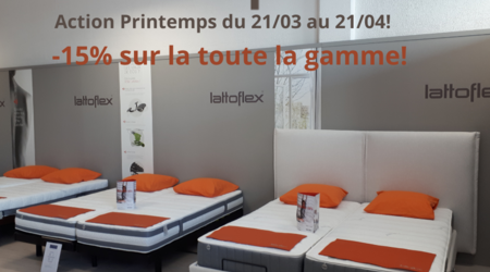 Action Printemps chez Lattoflex du 21/03 au 21/04!